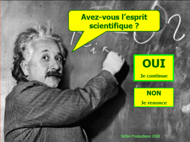 Avez-vous l'esprit scientifique ?