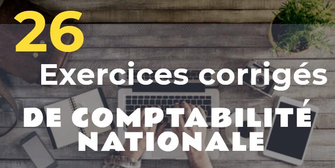 exercices corrigés de comptabilité nationale