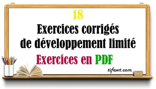18 Exercices corrigés de développement limité