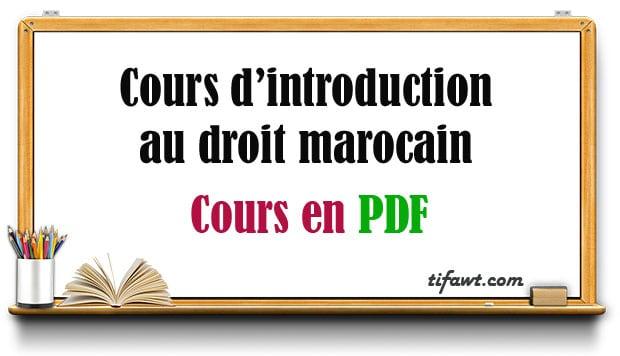 Cours d'introduction au droit marocain