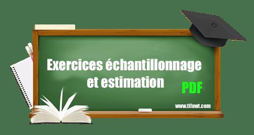 exercices échantillonnage et estimation