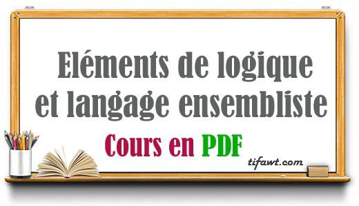 Eléments de logique et langage ensembliste