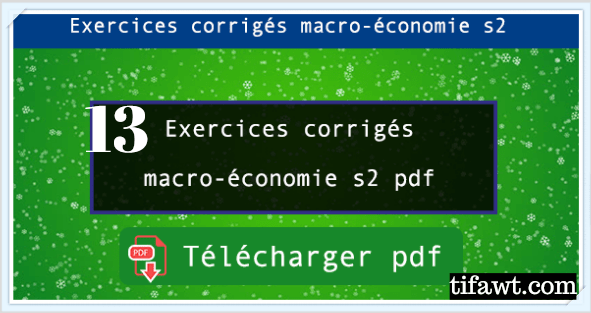 exercices corrigés de macroéconomie