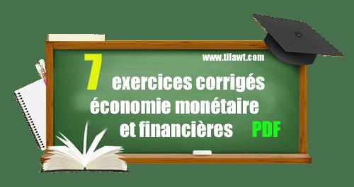 exercices économie monétaire et financière