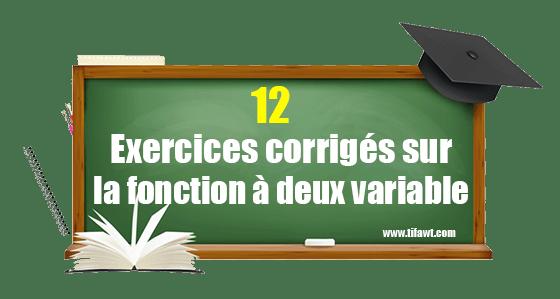 exercices corrigés sur la fonction à deux variable