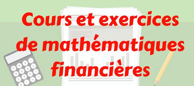 mathématique financière exercices corrigés