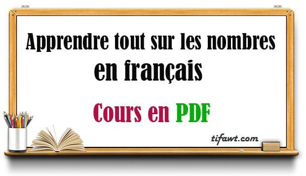 Apprendre tout sur les nombres en français