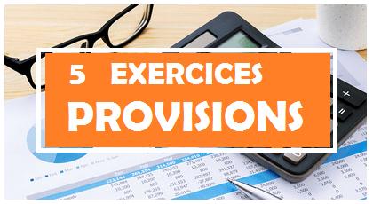 exercices corrigés de provisions