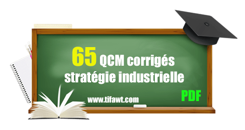 qcm stratégie industrielle