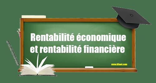 le diagnostic de la rentabilité économique et financière