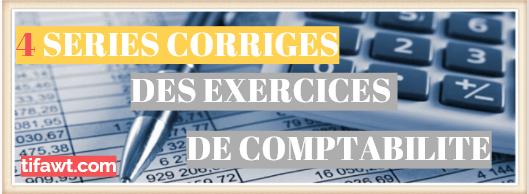 series des exercices corrigés de comptabilité