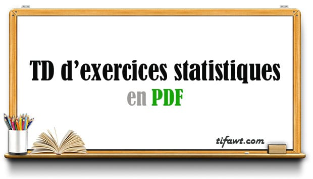 TD d'exercices statistiques