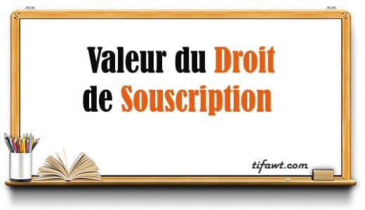 valeur du droit de souscription